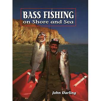 Pesca do robalo - na terra e no mar por John Darling - livro 9781852238780