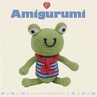 Amigurumi by Lan-Anh Bui - Josephine Wan - 9781861086747 Book