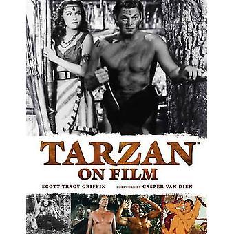 Tarzan on Film by Scott Tracy Griffin - 9780857685681 Book
