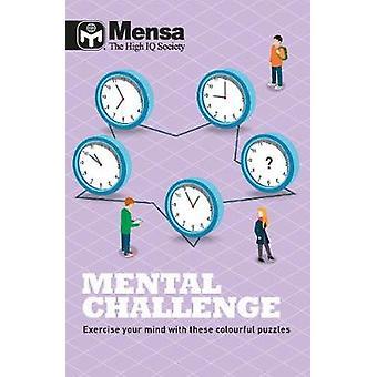 Mensa - Mental Challenge by Mensa - Mental Challenge - 9781787390928 Bo