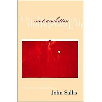 On Translation by John Sallis - 9780253341563 Book