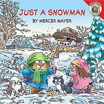 Just a Snowman with Sticker(s) (Little Critter 8x8)