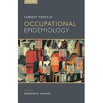 Actuele onderwerpen in arbeidsepidemiologie