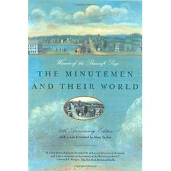 The Minutemen and Their World (American Century Series)