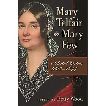 Mary Telfair to Mary Few: Selected Letters, 1802-1844 (Publications of the Southern Texts Society)