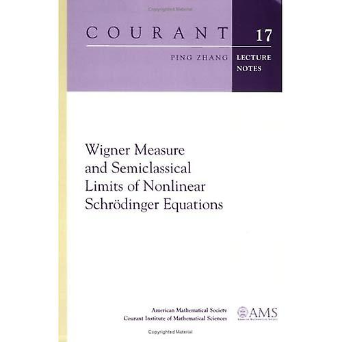 Wigner Measure and Semiclassical Limits of Nonlinear Schr&246;dinger Equations