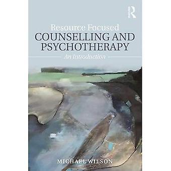 Ressource fokuseret rådgivning og psykoterapi: en introduktion