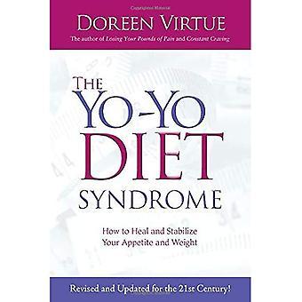 De Jojo dieet syndroom: Hoe om te helen en stabiliseren van uw eetlust- en gewichtsverlies