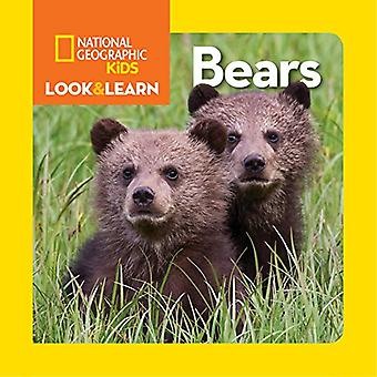 National Geographic Little Kids Look and Learn: Bears (Look & Learn)