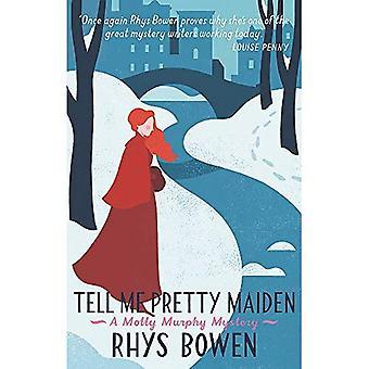 Berätta ganska Maiden (Molly Murphy)