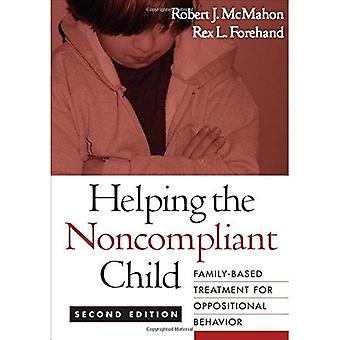 Helping the Noncompliant Child