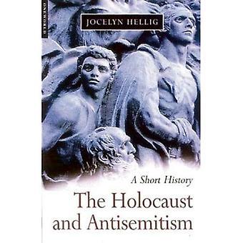 De Holocaust en antisemitisme: een korte geschiedenis