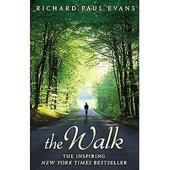 The Walk. by Richard Paul Evans