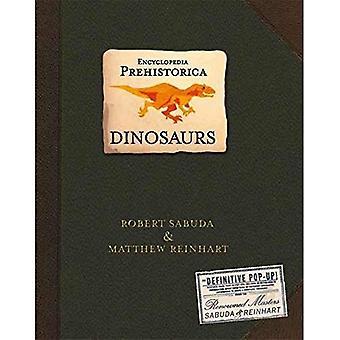 Encyclopedia Prehistorica Dinosaurier: Die Definitive Pop-up