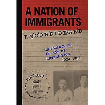 Une Nation d'Immigrants reconsidérée: nous la société à une époque de Restriction, 1924-1965 (études des Migrations du monde)