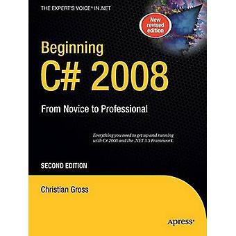 Beginning C 2008 by Christian Gross