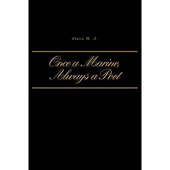 Når en Marine altid en digter af Johnson & Alana M