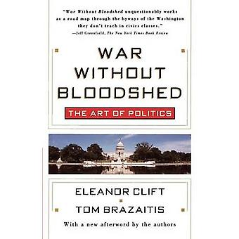 War Without Bloodshed by Clift & Eleanor