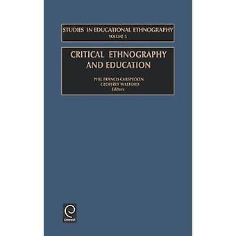 Kritiska etnografi och utbildning av Carspecken & P. F.