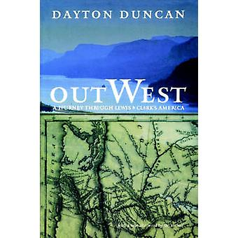 Out West by Duncan & Dayton