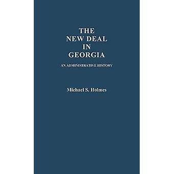 التعامل الجديد في جورجيا تاريخ إدارية هولمز & مايكل س.