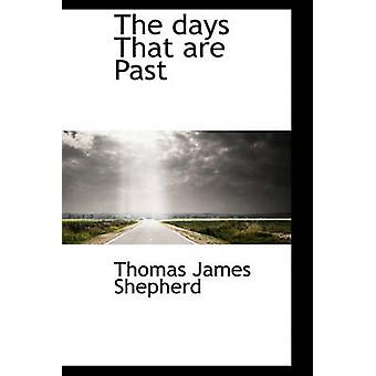 The Days That Are Past by Shepherd & Thomas James