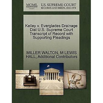 Kelley v. Everglades Drainage Dist U.S. Supreme Court Transcript of Record with Supporting Pleadings by WALTON & MILLER