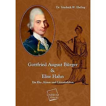 Gottfried August Burger by Ebeling & Friedrich W.