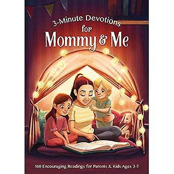 3-Minute Devotions for Mommy and Me: Encouraging Readings for Parents and Kids Ages 3-7 (3-Minute Devotions)