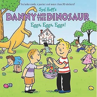 Danny and the Dinosaur - Eggs - Eggs - Eggs! by Syd Hoff - 97800624105