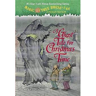 A Ghost Tale for Christmas Time by Mary Pope Osborne - Sal Murdocca -