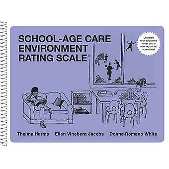 School-Age Care Environment Rating Scale (Sacers Spiral Edition) by T