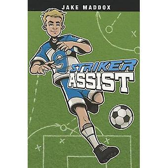Striker Assist by Jake Maddox - Scott Welvaert - Sean Tiffany - 97814