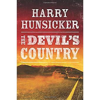 The Devil's Country by Harry Hunsicker - 9781503941908 Book