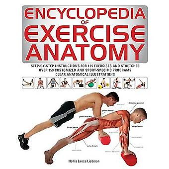 Encyclopedia of Exercise Anatomy by Hollis Liebman - 9781770856929 Bo