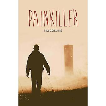 Painkiller by Tim Collins - 9781784646172 Book