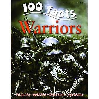 100 Facts Warriors by John Malam - 9781848102644 Book