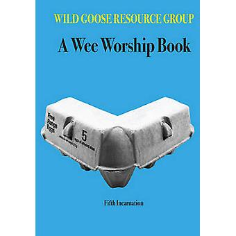 A Wee Worship Book - Fifth Incarnation - 9781849523226 Book