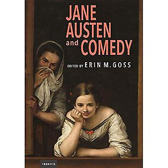 Jane Austen and Comedy (Transits: Literature, Thought & Culture 1650-1850)