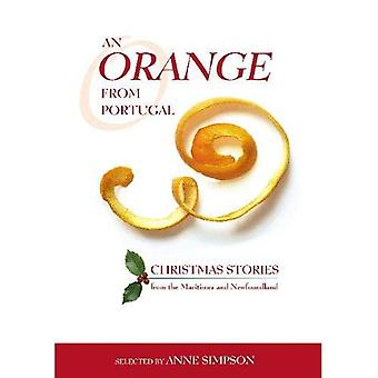 An Orange from Portugal: Christmas Stories from the Maritimes and Newfoundland