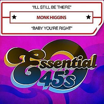 Monk Higgins - I'Ll nadal być tam / Baby ty masz prawo USA import