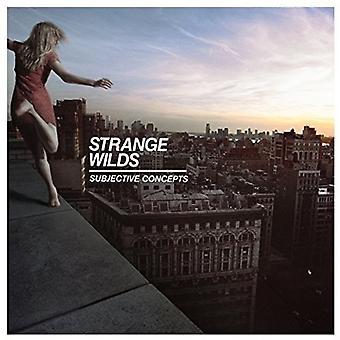 Mærkelige Wilds - subjektive begreber [Vinyl] USA importerer