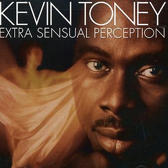Kevin Toney - importación de USA de percepción Sensual Extra [CD]