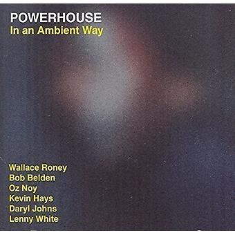 Powerhouse - In an Ambient Way [CD] USA import