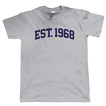 Etablerade 1968 Mens T Shirt
