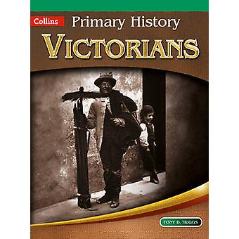 Victorians by Tony D. Triggs - John Corn - Priscilla Wood - Jane Kevi