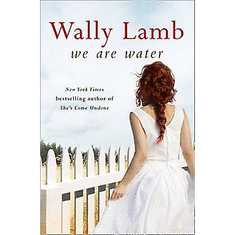 We are Water by Wally Lamb - 9780007532865 Book