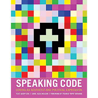 Parlant de Code - codage comme Expression esthétique et politique par Geoff