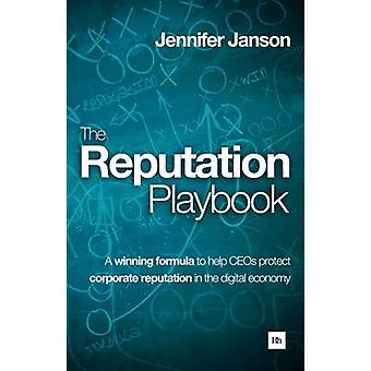 The Reputation Playbook - A Winning Formula to Help CEOs Protect Corpo