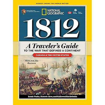 1812 - Guide d'un voyage à la guerre qui a défini un Continent par Natio